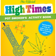 The Official High Times Pot Smoker's Activity Book