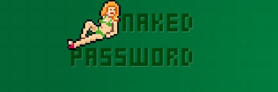 Naked Password Motivates You to Create Strong Passwords