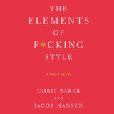 The Elements of F*cking Style