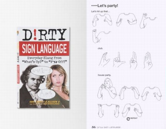 Dirty Sign Language Helps You Communicate In A Loud Club