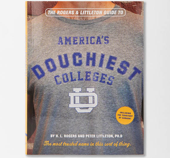 You Don't Have to Get a Degree to Become a Douche, But It Doesn't Hurt