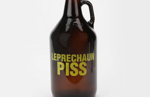 May Leprechaun Piss Always Fill Your Glass