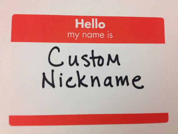 Finally! Buy Your Own Custom Nickname