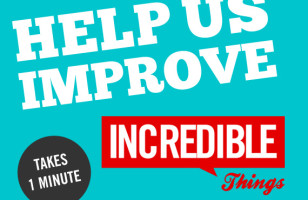 Reader Survey: Help Us Improve Incredible Things