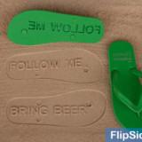 Follow Me + Bring Beer Flip Flops