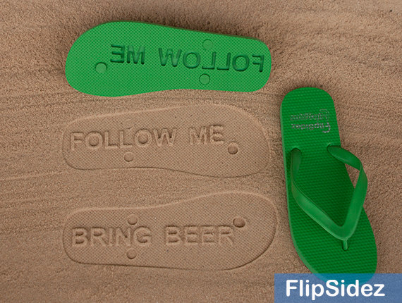 Follow Me + Bring Beer Flip Flops