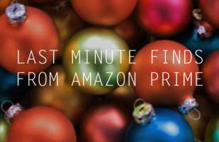 The Gift Guide: Last Minute Finds From Amazon Prime