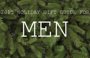 2015 Gift Guide For Men