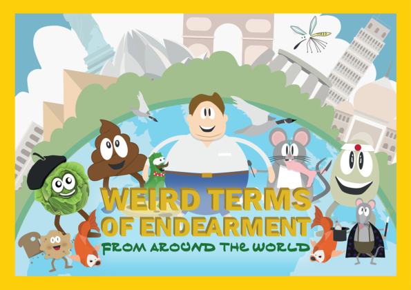 Weird Terms Of Endearment From Around The World
