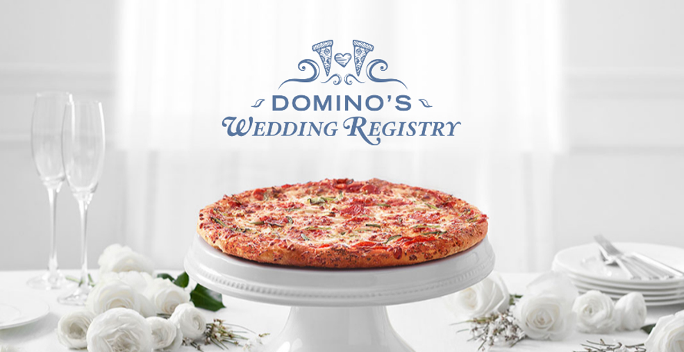 Getting Married? Create A Domino's Wedding Registry!