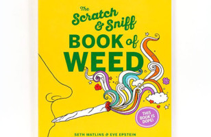 The Scratch & Sniff Book Of Weed Is A Must-Read For Stoners