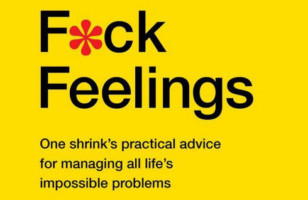 F*ck Feelings Book: A New York Times Bestseller