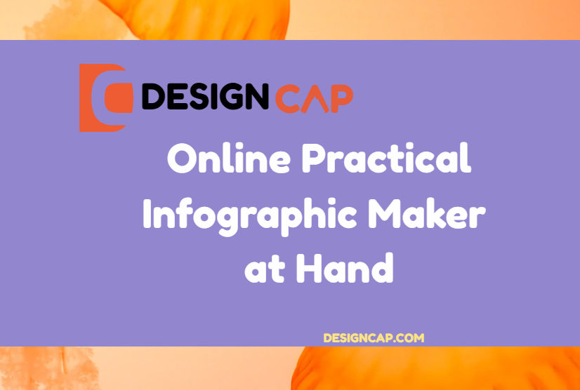 DesignCap – Online Practical Infographic Maker at Hand