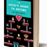The Geek's Guide to Dating Book