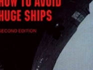 Book Review: How to Avoid Huge Ships – Second Edition